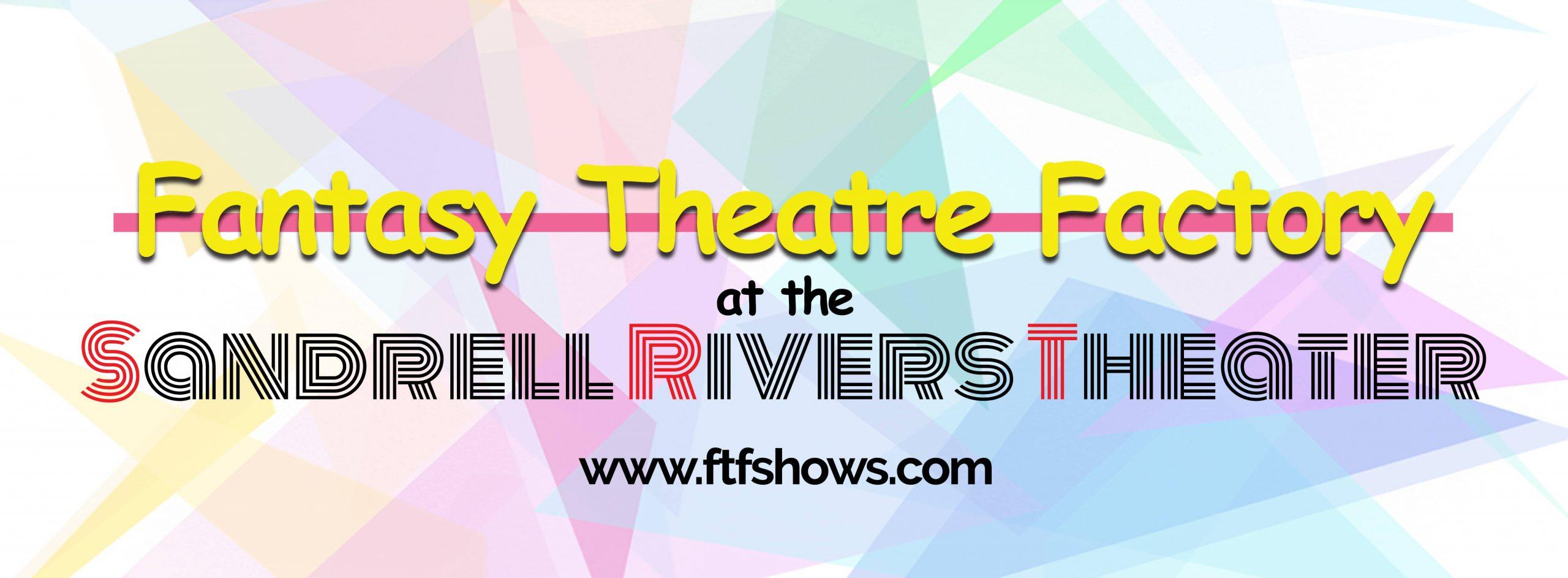 Fantasy Theatre Factory Inc.