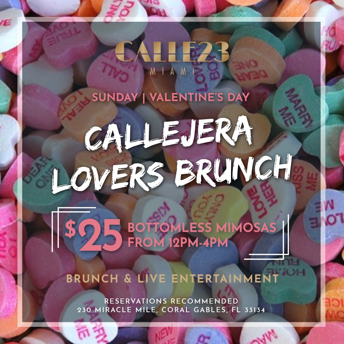 Calle 23 Miami celebrates Valentine's Day with a Lovers Brunch and Happy Hour!